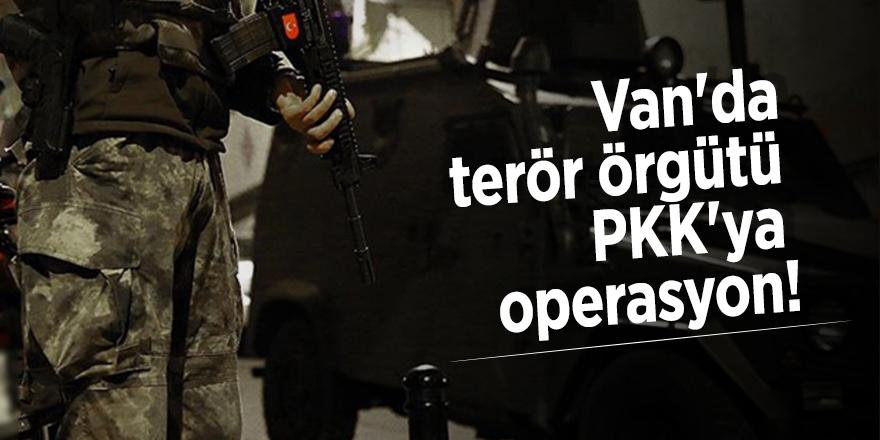 Van'da terör örgütü PKK'ya operasyon!