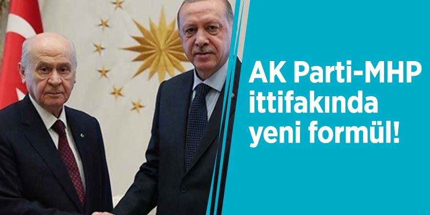 AK Parti-MHP ittifakında yeni formül!