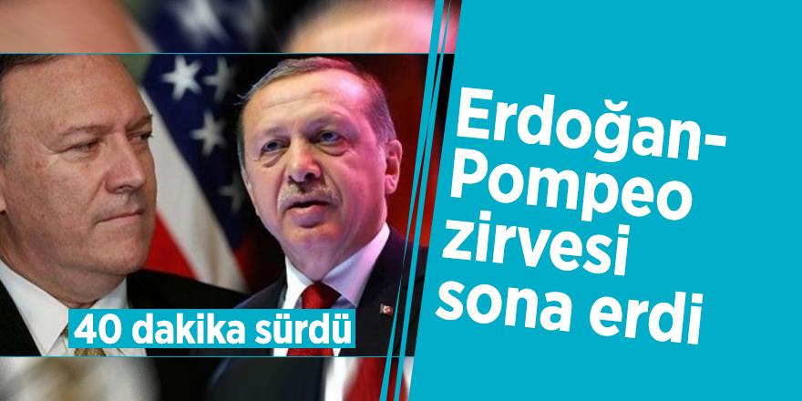 Erdoğan-Pompeo zirvesi sona erdi