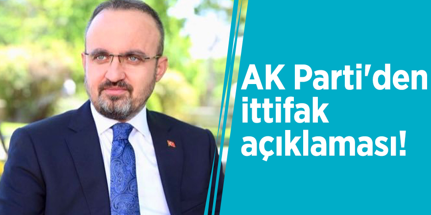 AK Parti'den ittifak açıklaması!