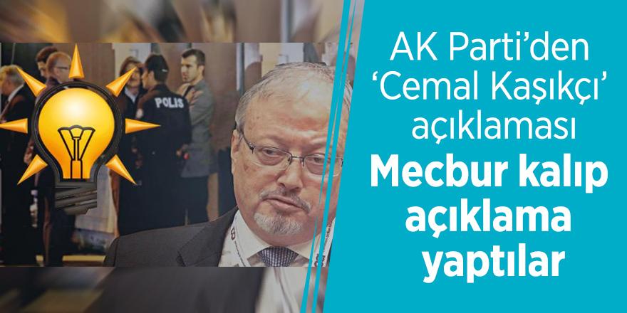 AK Parti'den 'Cemal Kaşıkçı' açıklaması