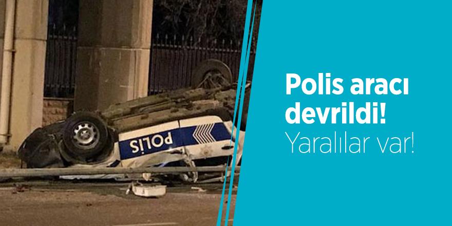 Polis aracı devrildi! Yaralılar var!
