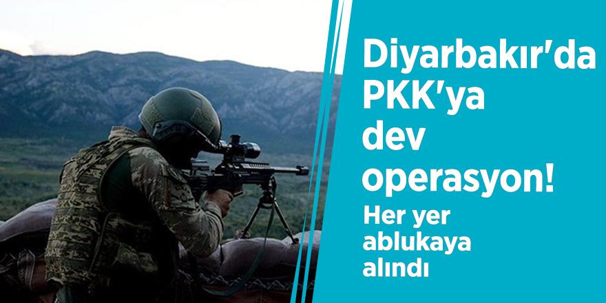 Diyarbakır'da PKK'ya dev operasyon! Her yer ablukaya alındı