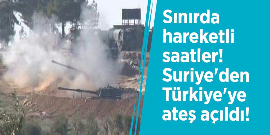 Sınırda hareketli saatler! Suriye'den Türkiye'ye ateş açıldı!