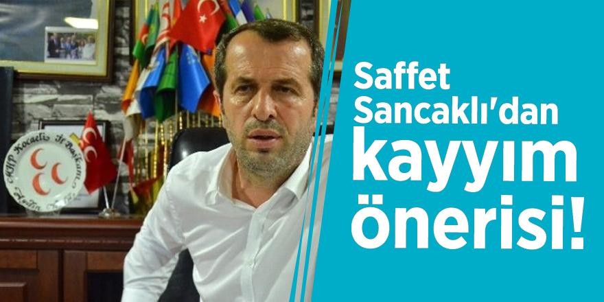 Saffet Sancaklı'dan kayyım önerisi!