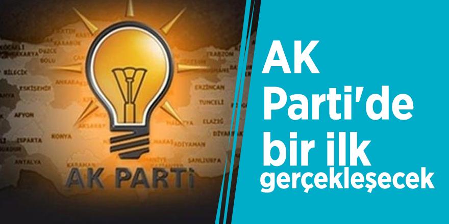 AK Parti'de bir ilk gerçekleşecek