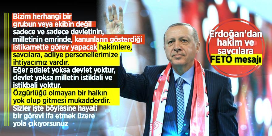 Erdoğan'dan hakim ve savcılara FETÖ mesajı