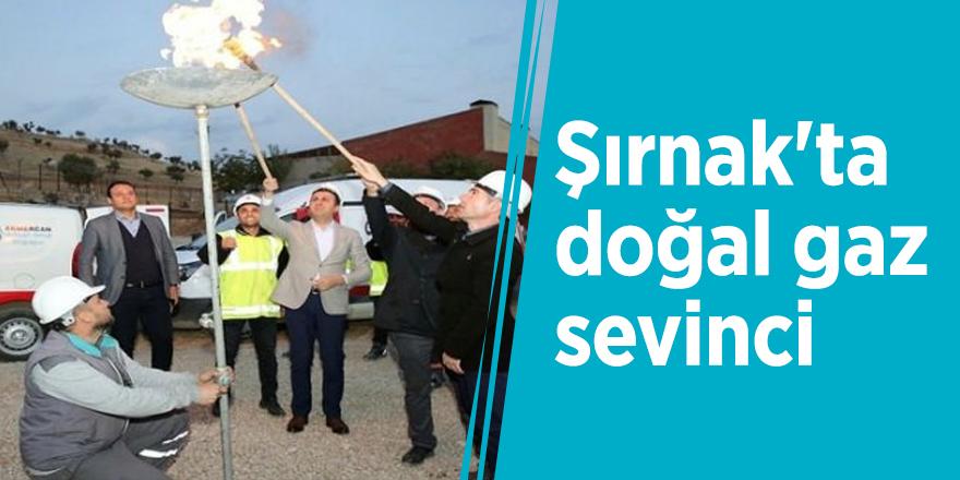 Şırnak'ta doğal gaz sevinci
