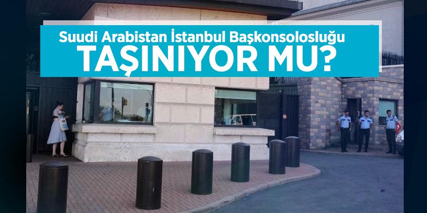 Suudi Arabistan İstanbul Başkonsolosluğu taşınıyor mu?