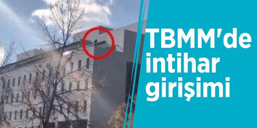 TBMM'de intihar girişimi