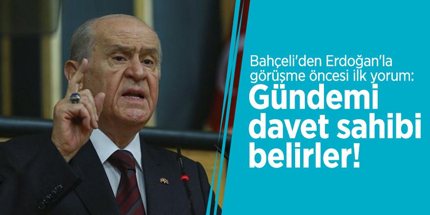 Bahçeli'den Erdoğan'la görüşme öncesi ilk yorum: Gündemi davet sahibi belirler!