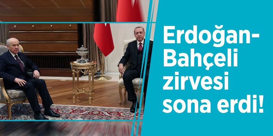 Erdoğan-Bahçeli zirvesi sona erdi!