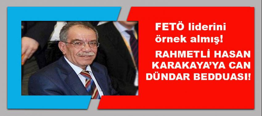 Rahmetli Hasan Karakaya'ya Can Dündar bedduası!