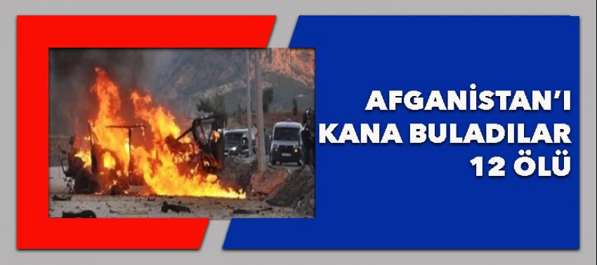 Afganistan'da patlama: 12 ölü!
