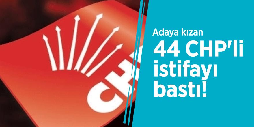 Adaya kızan 44 CHP'li istifayı bastı!