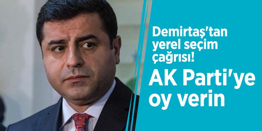 """Demirtaş 'AK Parti'ye saldırdı!: """"Oy verin"""""""