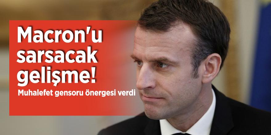 Macron'u sarsacak gelişme! Muhalefet gensoru önergesi verdi