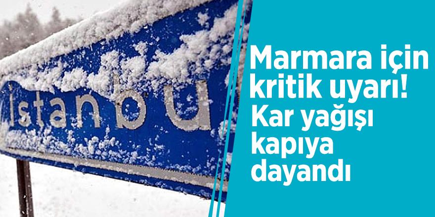 Marmara için kritik uyarı! Kar yağışı kapıya dayandı