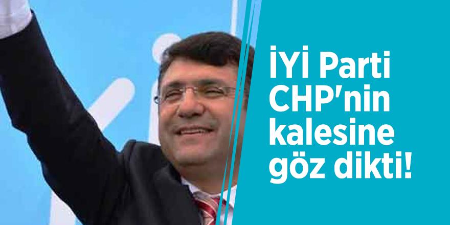 İYİ Parti CHP'nin kalesine göz dikti!