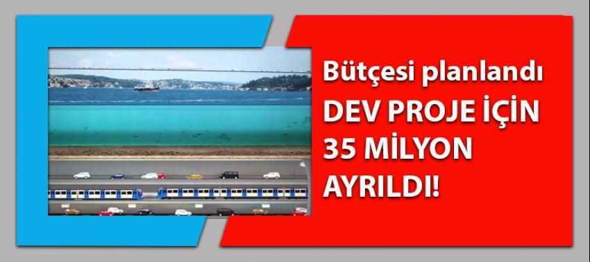 Dev projenin bütçesi planlandı: 35 milyon lira ayrıldı!