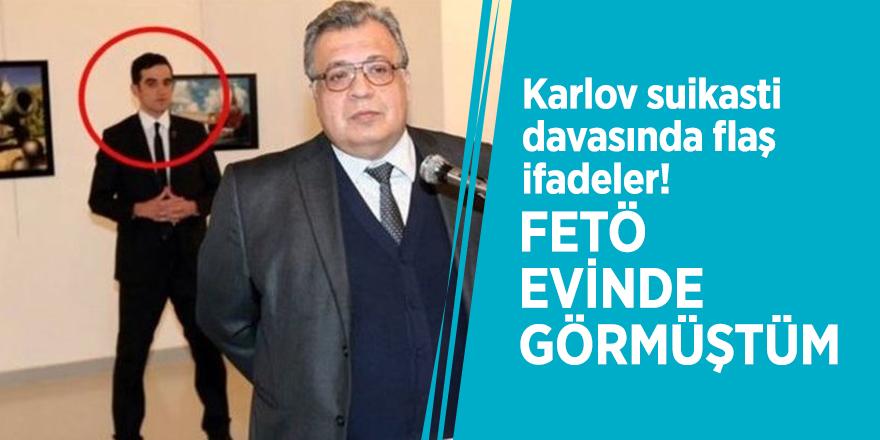Karlov suikasti davasında flaş ifadeler!