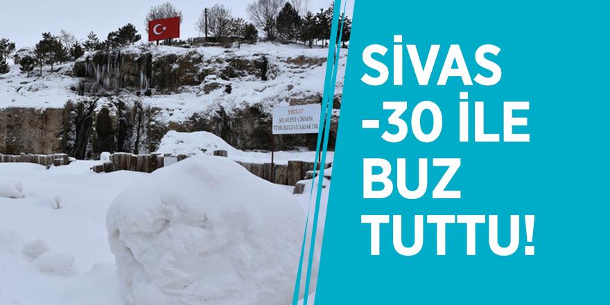 Sivas -30 ile buz tuttu!