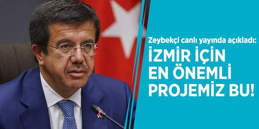 Zeybekçi canlı yayında açıkladı: İzmir için en önemli projemiz bu