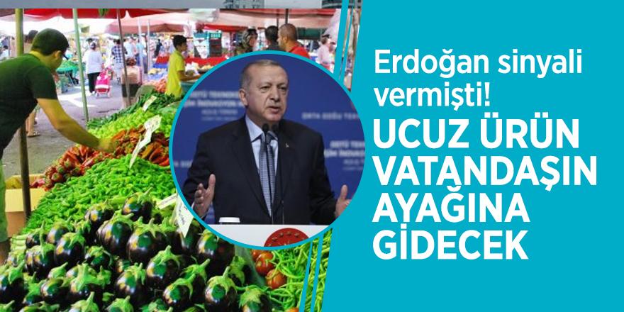 Erdoğan sinyali vermişti! Ucuz ürün vatandaşın ayağına gidecek