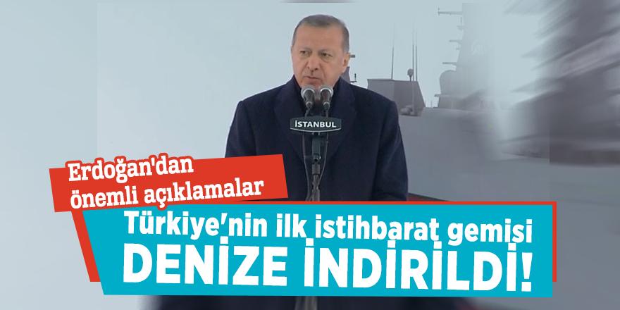Türkiye'nin ilk istihbarat gemisi denize indirildi!