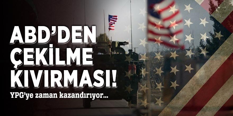 ABD'den çekilme kıvırması! YPG'ye zaman kazandırıyor...