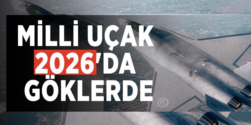 Cumhurbaşkanı Yardımcısı açıkladı: Milli uçak 2026'da göklerde