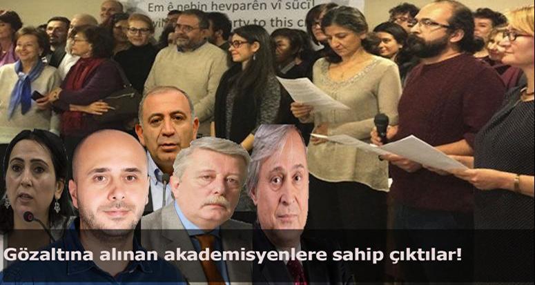 Gözaltına alınan akademisyenlere sahip çıktılar!