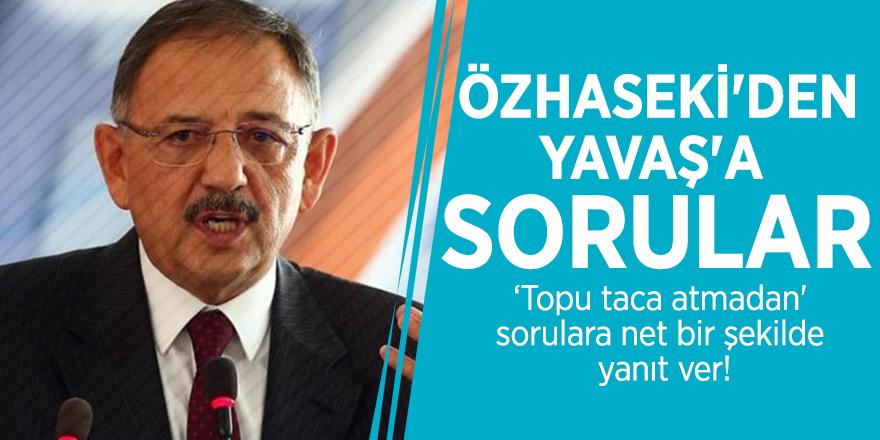 Mehmet Özhaseki'den Mansur Yavaş'a sorular