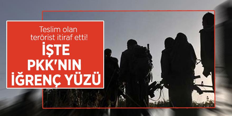 Teslim olan terörist itiraf etti! İşte PKK'nın iğrenç yüzü