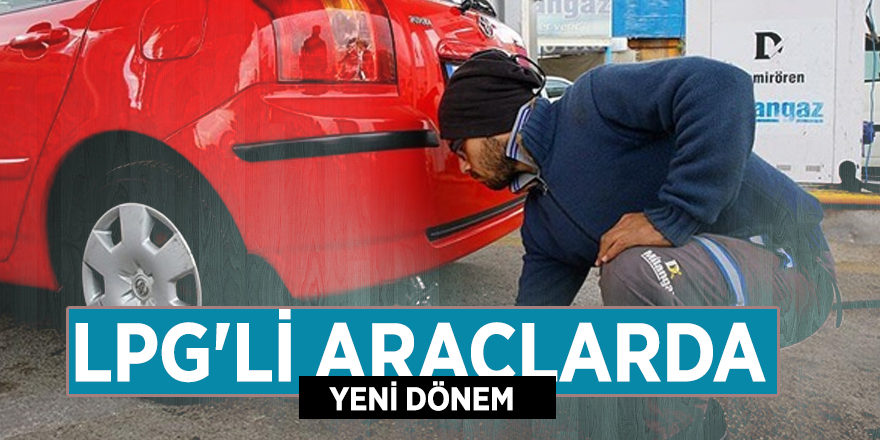 Bakan Kurum açıkladı: LPG'li araçlarda yeni dönem