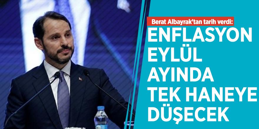 Berat Albayrak'tan tarih verdi: Enflasyon Eylül ayında tek haneye düşecek