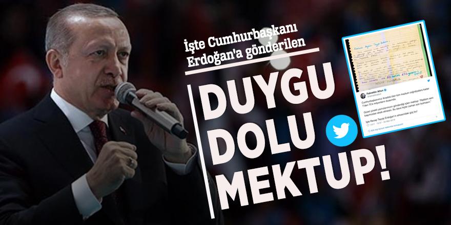 İşte Cumhurbaşkanı Erdoğan'a gönderilen duygu dolu mektup!