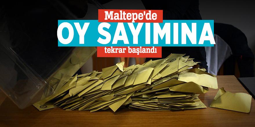 Maltepe'de oy sayımına tekrar başlandı
