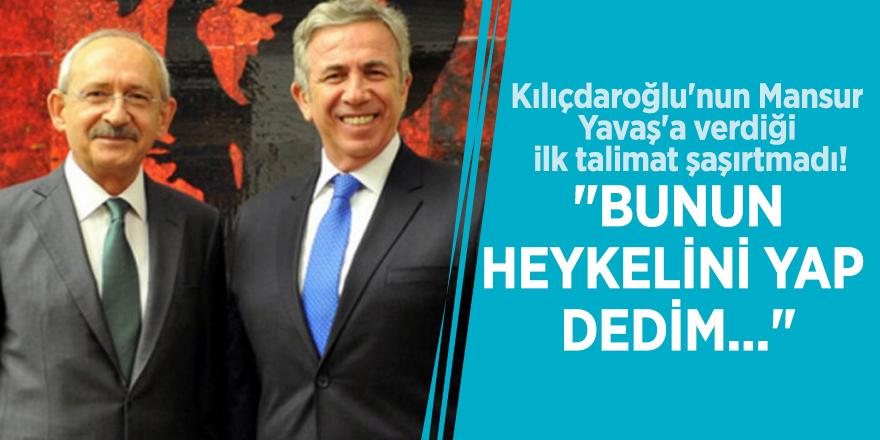 """Kılıçdaroğlu'nun Mansur Yavaş'a verdiği ilk talimat şaşırtmadı! """"Bunun heykelini yap, dedim..."""""""
