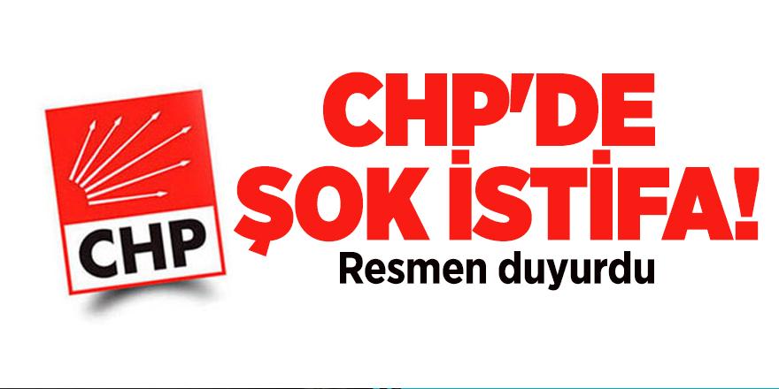CHP'de şok istifa! Resmen duyurdu