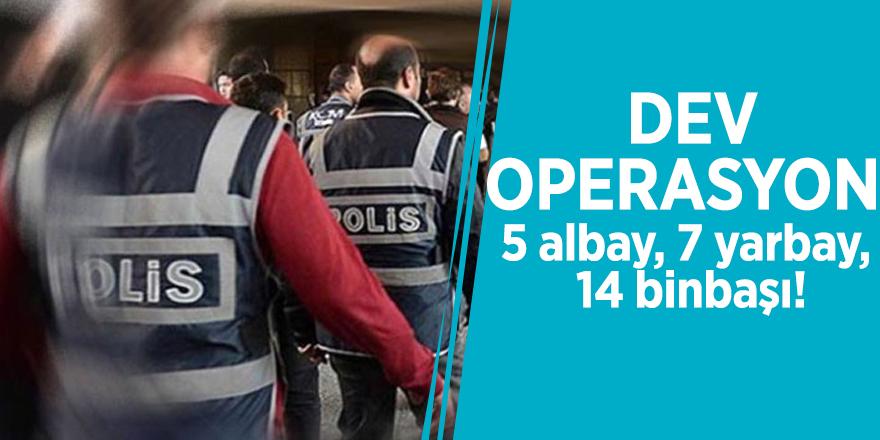 Dev operasyon! Onlarca asker gözaltına alındı...