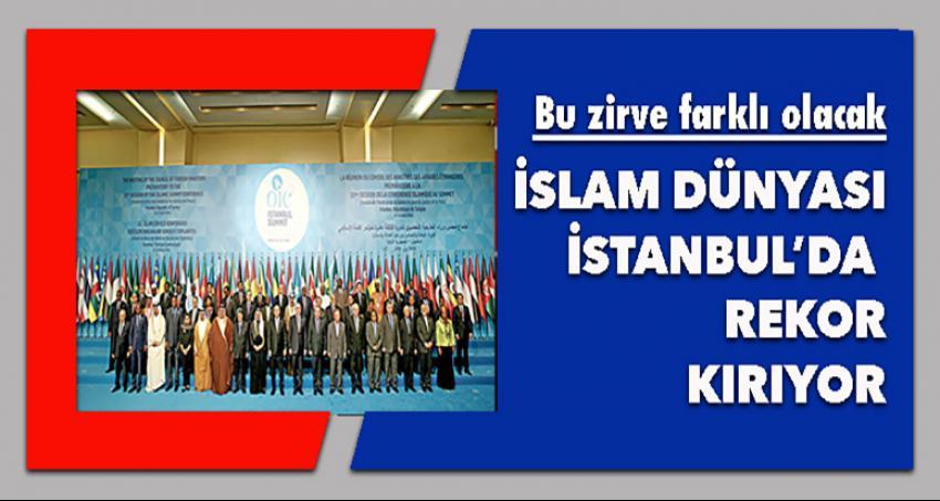 İslam dünyası zirvesi rekor kırıyor!
