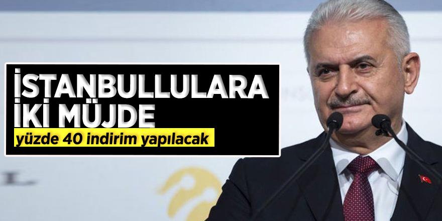 Binali Yıldırım'dan İstanbullulara iki müjde