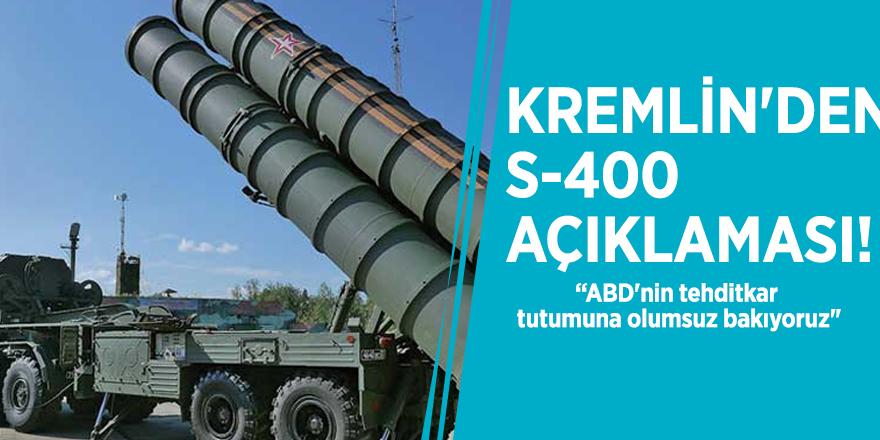 Kremlin'den S-400 açıklaması!