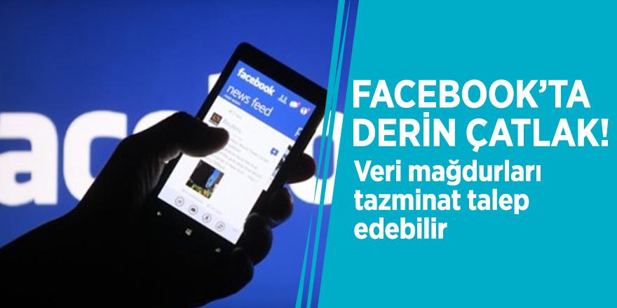 Facebook'ta derin çatlak! Veri mağdurları tazminat talep edebilir