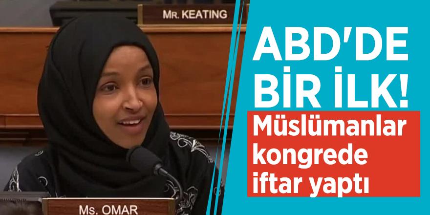 ABD'de bir ilk! Müslümanlar kongrede iftar yaptı