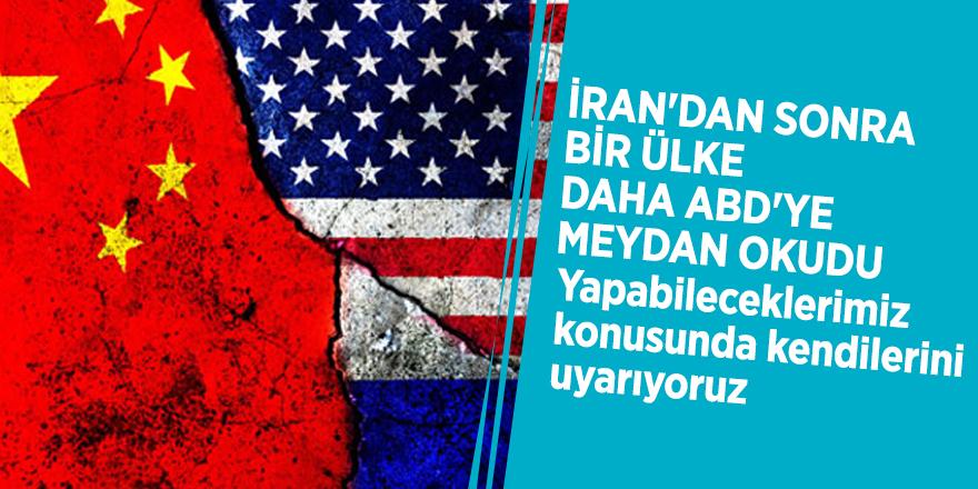 İran'dan sonra bir ülke daha ABD'ye meydan okudu: Yapabileceklerimiz konusunda kendilerini uyarıyoruz
