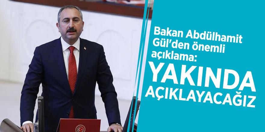 Bakan Abdülhamit Gül'den önemli açıklama: Yakında açıklayacağız