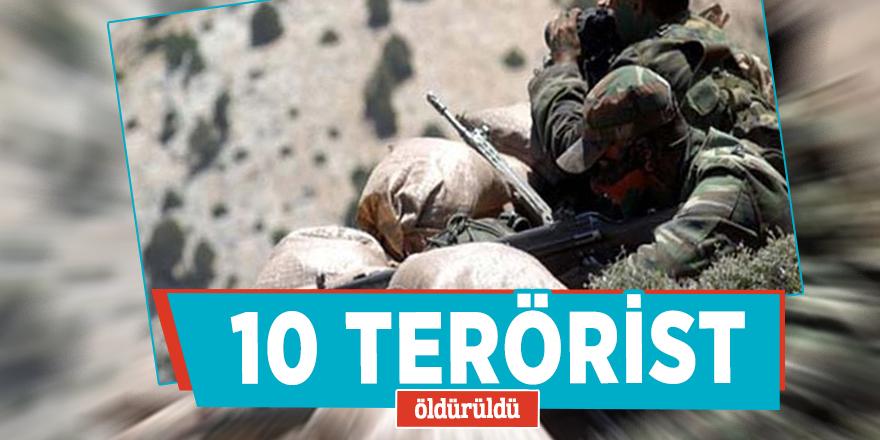 10 terörist daha öldürüldü