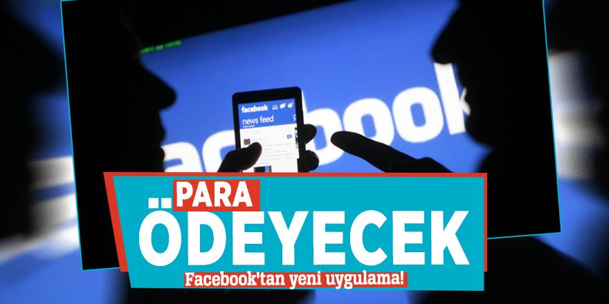 Facebook'tan yeni uygulama! Para ödeyecek